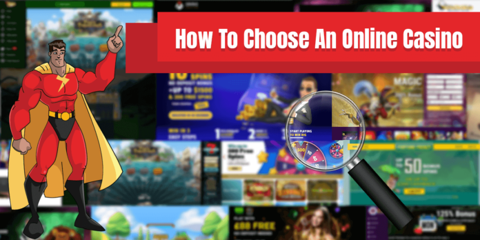 How to Choose an Online Casino to Start Playing
